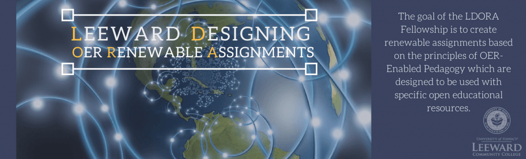 The goal of the LDORA is to create renewable assignments based on the principles of OER-Enabled Pedagogy which are designed to be used with specific open educational resources.